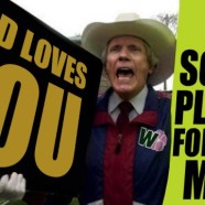 What if Fred Phelps is in Heaven?